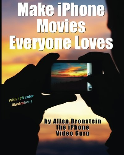 Make iPhone Movies Everyone Loves PDF