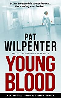 Young Blood - A Medical Thriller by Pat Wilpenter ebook deal