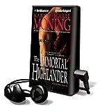 The Immortal Highlander (Playaway Adult Fiction)