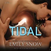 Tidal: A Novel | [Emily Snow]