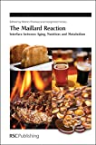 img - for Maillard Reaction: Interface between Aging, Nutrition and Metabolism (Special Publication) book / textbook / text book