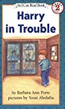 Harry in Trouble (I Can Read Book 2)