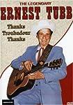 The Legendary Ernest Tubb - Thanks Tr...