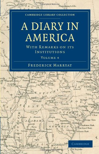Ein Tagebuch in Amerika: mit Hinweisen auf ihre Institutionen (Cambridge Library Collection - North American History)