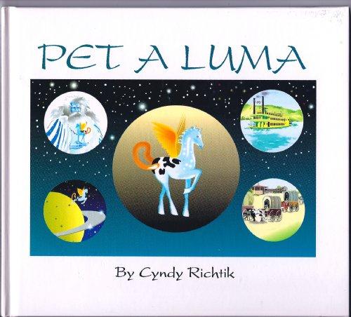 Pet a Luma (The Luma Series), Richtik, Cyndy
