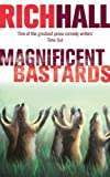 Magnificent Bastards (0349119651) by Hall, Rich