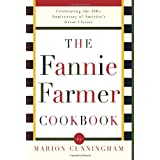 The Fannie Farmer Cookbook: Anniversary ~ Marion Cunningham