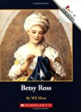 Betsy Ross (Rookie Biographies (Paperback))