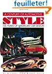 A Century of Automotive Style: 100 Ye...
