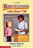 Karen's Big Lie (Baby-Sitter's Little Sister #38) (0590456555) by Martin, Ann M.