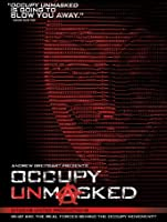 Occupy Unmasked [HD]
