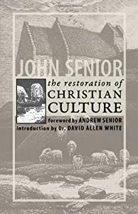 The Restoration of Christian Culture by Ihs Press