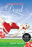 Generation Dead (Generation Dead Novels)