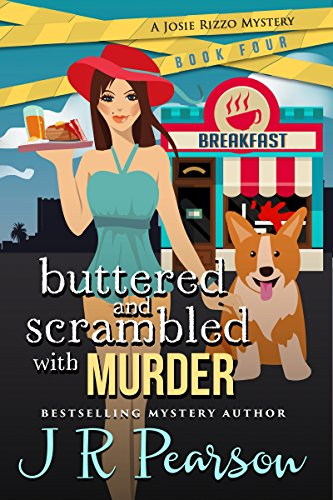 buttered-and-scrambled-with-murder-a-josie-rizzo-mystery-book-4