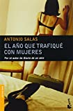 img - for El Ano Que Trafique Con Mujeres book / textbook / text book