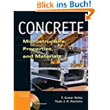 Concrete: Microstructure, Properties and Materials