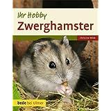 """Ihr Hobby: Zwerghamstervon """"Christine Wilde"""""""