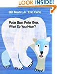 Polar Bear, Polar Bear, What Do You H...
