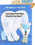 Polar Bear, Polar Bear, What Do You H...