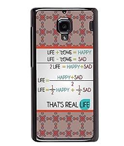 PRINTVISA That's Real Life Premium Metallic Insert Back Case Cover for Xiaomi Redmi 1S - D5944