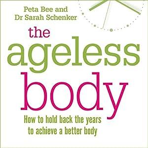 The Ageless Body Audiobook