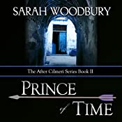 Prince of Time: The After Cilmeri Series, Book 2 | Sarah Woodbury