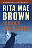 Murder Unleashed: A Novel (Mags and Baxter)
