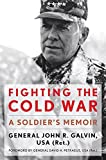 Fighting the Cold War: A Soldier's Memoir (American Warriors Series)