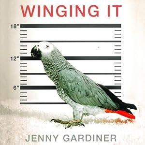 Winging It Audiobook
