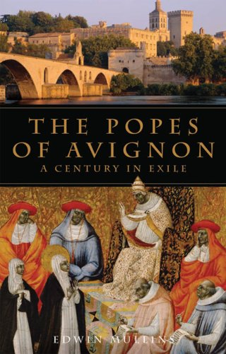Popes of Avignon: A Century in Exile