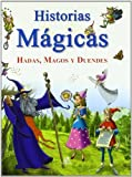 img - for Historias magicas / Magical Stories: Hadas, magos y duendes / Fairies, Wizards and Elves by Maria Maneru (2009-09-30) book / textbook / text book