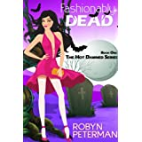 Fashionably Dead (Hot Damned Series Book 1) ~ Robyn Peterman