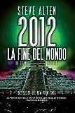 2012 : la fine del mondo
