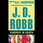 Kindred in Death: In Death, Book 29 (       UNABRIDGED) by J. D. Robb Narrated by Susan Ericksen