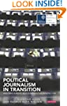 Political Journalism in Transition: W...