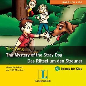 The Mystery of the Stray Dog - Das Rätsel um den Streuner Hörspiel