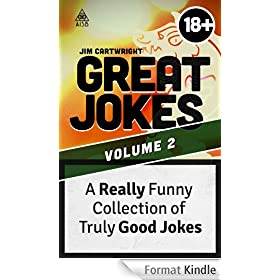 Great Jokes 2: A Really Funny Collection of Truly Good Jokes