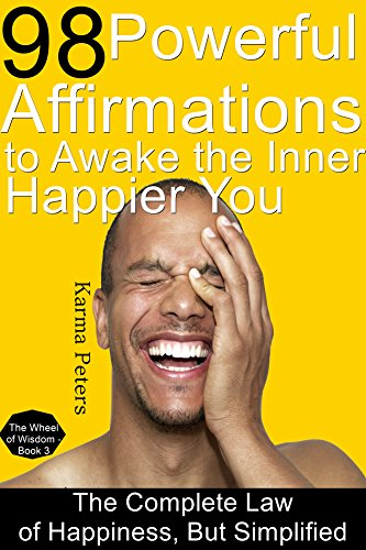98 Powerful Affirmations To Awake The Inner, Happier You by Karma Peters ebook deal