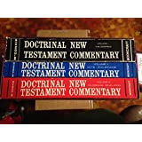 Doctrinal New Testament Commentary: Volumes 1-3