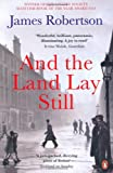 And the Land Lay Still (0141028548) by Robertson, James