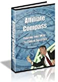 Affiliate Compass,Finding Your Way To Online Success AAA+++