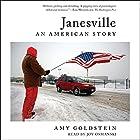 Janesville: An American Story Hörbuch von Amy Goldstein Gesprochen von: Joy Osmanski