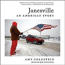 Janesville: An American Story | Livre audio Auteur(s) : Amy Goldstein Narrateur(s) : Joy Osmanski