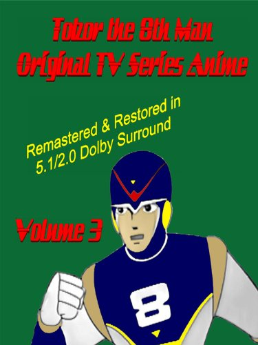 Tobor the 8th Man Original TV Series Anime Vol. 3  [Remastered & Restored] movie