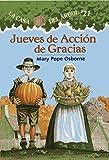 Jueves de Acción de Gracia # 27 ( La casa del árbol) (Spanish Edition) (La Casa del Arbol)