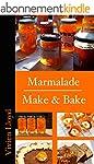 Marmalade Make & Bake (English Edition)