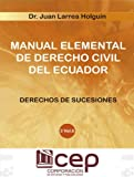 img - for Manual Elemental de Derecho civil III Vol VI.: Derecho de Sucesiones (Spanish Edition) book / textbook / text book