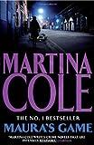 Maura's Game by Cole, Martina (2010) Martina Cole