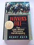 img - for Winner's File: The Logic Behind Successful Handicapping (Winner's Circle Book) book / textbook / text book