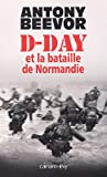 D-Day et la bataille de Normandie
